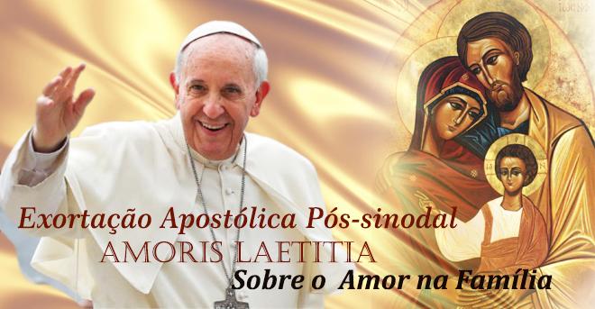 Exortação Apostólica Amoris Laetitia